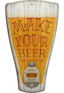 Abridor Kasa Ideia De Garrafa De Parede Chopp Make Your Beer... Amarelo