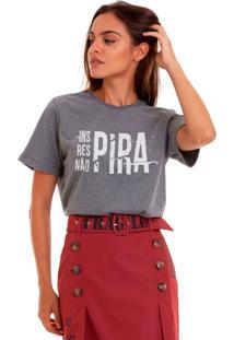 Camiseta Basica Joss Não Pira Chumbo