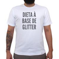 4fc496bc72 Dieta À Base De Glitter - Camiseta Clássica Masculina