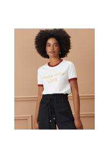 Amaro Feminino T-Shirt Made With Love, Off-White