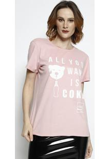 "Camiseta ""All You Want Is A Coke""- Rosa Claro & Branca"