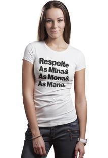 Camiseta Hunter Brisa Louca Respeite As Mina, As Mona E As Mana Branca
