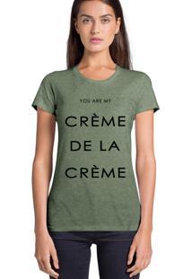 Camiseta Feminina Joss Creme De La Creme Verde Medio
