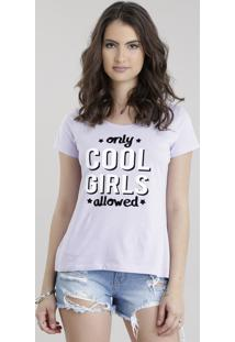 "Blusa ""Only Cool Girls"" Lilás"