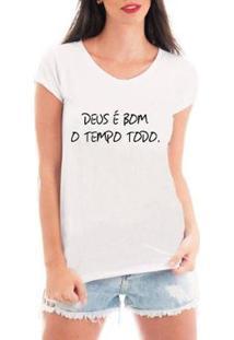 Camiseta Criativa Urbana Deus É Bom Religiosa Feminina - Feminino-Branco