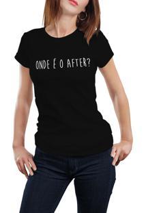 Camiseta Hunter Brisa Louca Onde É O After? Preta