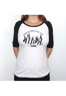 Take A Walk On The Wild Side - Camiseta Raglan Manga ¾ Feminina