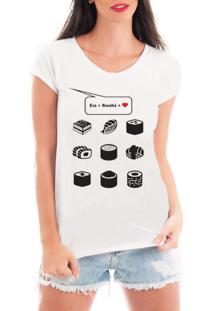 Camiseta Criativa Urbana Love Sushi Branca - Tricae