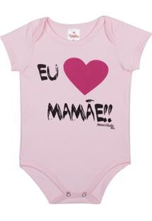 Body Bebê Algodão Mini Shake Eu Amo A Mamãe Feminino - Feminino
