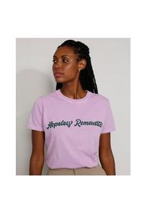 "T-Shirt Feminina Mindset Hopeless Romantic"" Manga Curta Decote Redondo Lilás"""