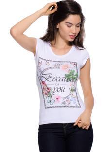 Blusa Estilo Boutique T-Shirt Because Estampada
