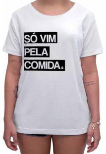 Camiseta Impermanence Estampada So Vim Pela Comida Feminina - Feminino-Branco