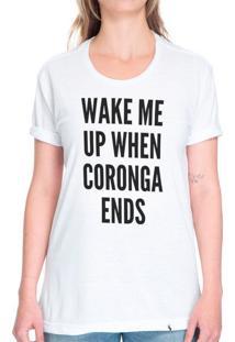 Wake Me Up When Coronga Ends - Camiseta Basicona Unissex
