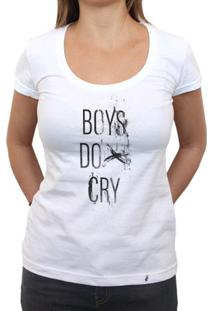 Boys Do Cry - Camiseta Clássica Feminina